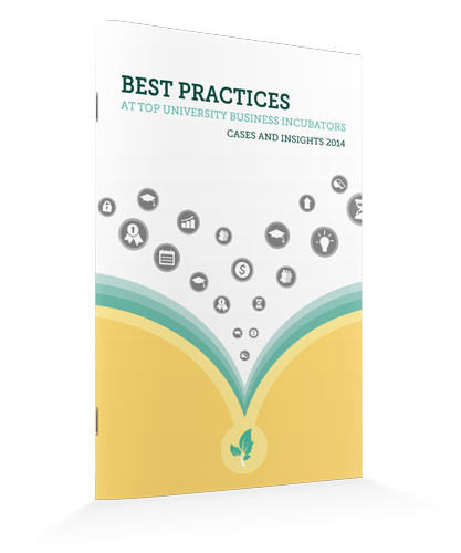 Best Practices at Top University Business Incubators | Case and Insights 2014